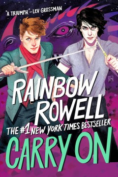 Carry On (The Rise and Fall of Simon Snow, #1), book cover