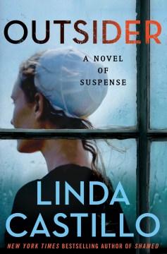 """""""Outsider"""" - Linda Castillo"""