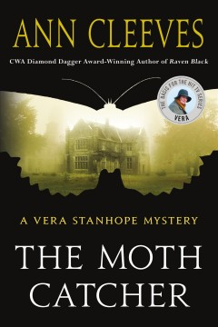The moth catcher / Ann Cleeves.
