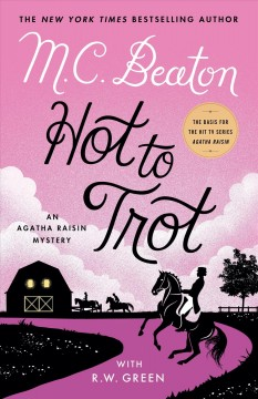 Hot to trot by M.C. Beaton with R.W. Green.