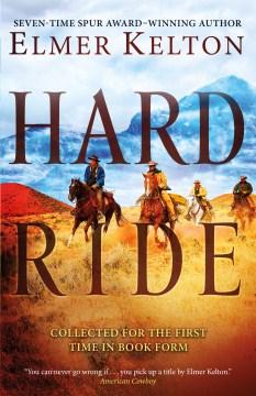 Hard Ride, by Elmer Kelton