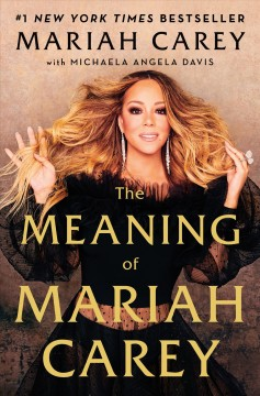 The meaning of Mariah Carey / Mariah Carey with Michaela Angela Davis.
