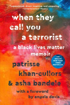 When They Call You A Terrorist: A Black Lives Matter Memoir, book cover