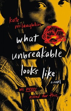 What Unbreakable Looks Like, book cover