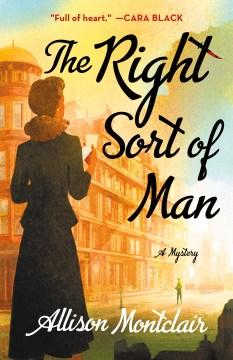 The right sort of man / Allison Montclair.