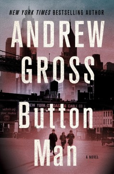 The Button Man by Andrew Gross