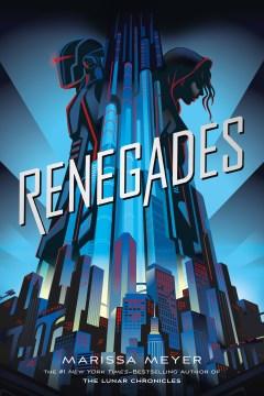Renegades, book cover