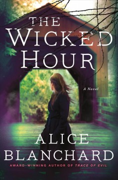Wicked Hour: A Natalie Lockhart Novel By Alice Blanchard