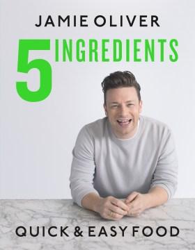 5 ingredientes Comida rápida y fácil, portada del libro