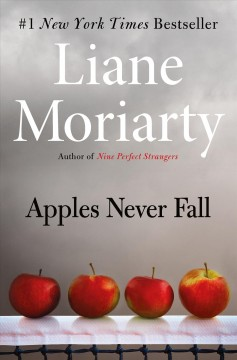 Apples never fall by Liane Moriarty.