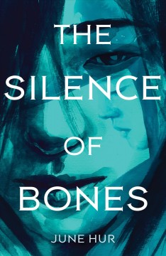 The Silence of Bones by June Hur (ebook)