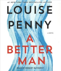 A better man [sound recording] by Louise Penny.