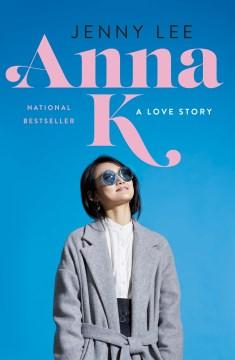 Anna K by Jenny Lee (ebook)