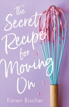 The Secret Recipe for Moving On, book cover