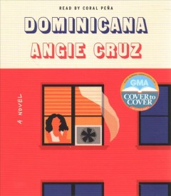 Dominicana / Angie Cruz.