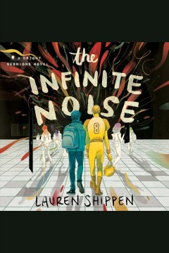 The Infinite Noise by Lauren Shippen