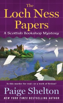 The Loch Ness papers / Paige Shelton.