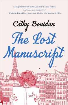 """Chambre 128. English.;""""The lost manuscript / Cathy Bonidan ; translated from the French by Emma Ramadan."""""""