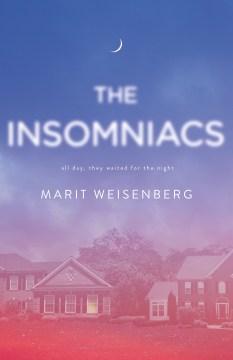 The Insomniacs by Marit Weisenburg