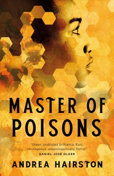 Master of poisons / Andrea Hairston.
