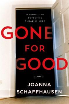 Gone for good by Joanna Schaffhausen.