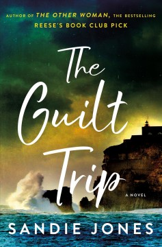 The guilt trip by Sandie Jones.