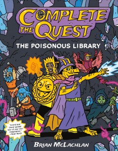 Complete the quest [juvenile graphic] by Brian McLachlan