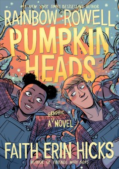 Pumpkinheads by Rainbow Rowell & Faith Erin Hicks, book cover