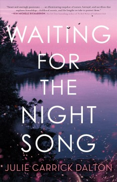 Waiting for the night song / Julie Carrick Dalton.