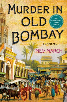Murder in old Bombay / Nev March.