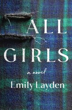 All girls / Emily Layden.
