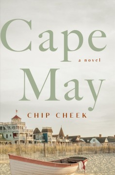 Cape May, by Chip Cheek