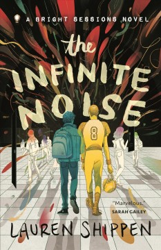 The Infinite Noise by Laura Shippen