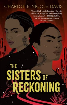 The Sisters of Reckoning by Charlotte Nicole Davis