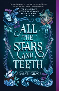 All the Stars and Teeth by Adalyn Grace (ebook)