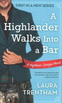 A Highlander walks into a bar / Laura Trentham.