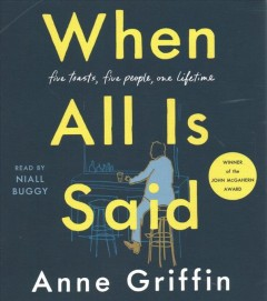 When all is said by Anne Griffin.
