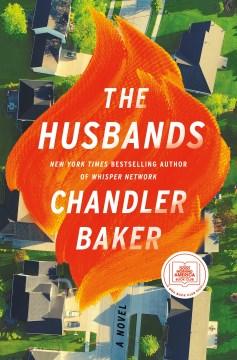 The husbands / Chandler Baker.