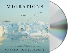 Migrations / Charlotte McConaghy.