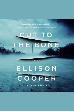 """Cut to the Bone"" - Ellison Cooper"