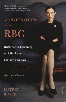 Conversations with RBG - Jeffrey Rosen
