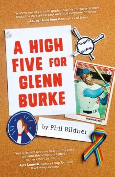 A High Five for Glenn Burke by Phil Bildner