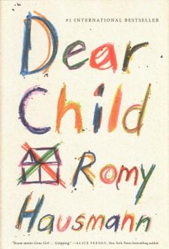 """Dear Child"" - Romy Hausmann"