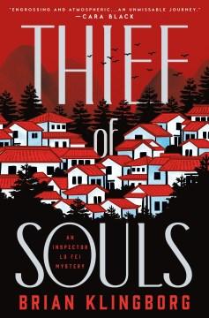 Thief of Souls: An Inspector Lu Fei Mystery, by Brian Klingborg