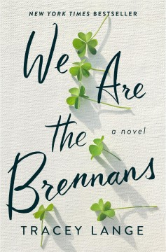 We are the Brennans by Tracey Lange.