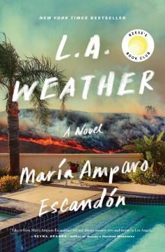 L.A. weather by Maria Amparo Escandon