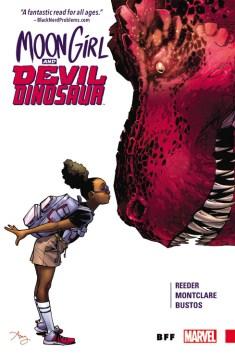 Moon Girl and Devil Dinosaur. 1, BFF / Brandon Montclare & Amy Reeder, writers ; Natacha Bustos, artist.