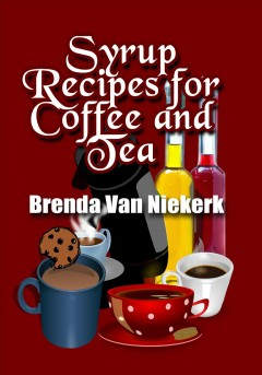 Syrup Recipes For Coffee And Tea, book cover