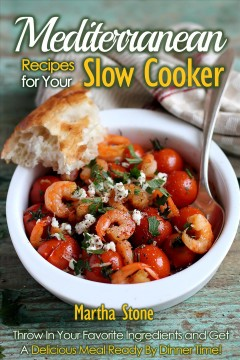 Mediterranean Recipes for Your Slow Cooker, book cover