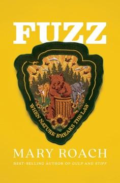 Fuzz by Mary Roach.